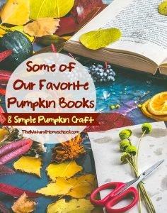 Some of Our Favorite Pumpkin Books & Simple Pumpkin Craft