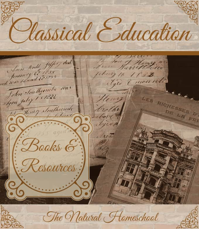 Classical Education 101 Books Amp Resources The Natural