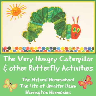 The Very Hungry Caterpillar & Other Butterfly Activities