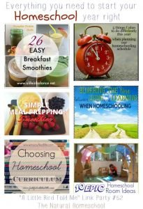 Everything You Need to Start Your Homeschool Year Right (Link Party #52)