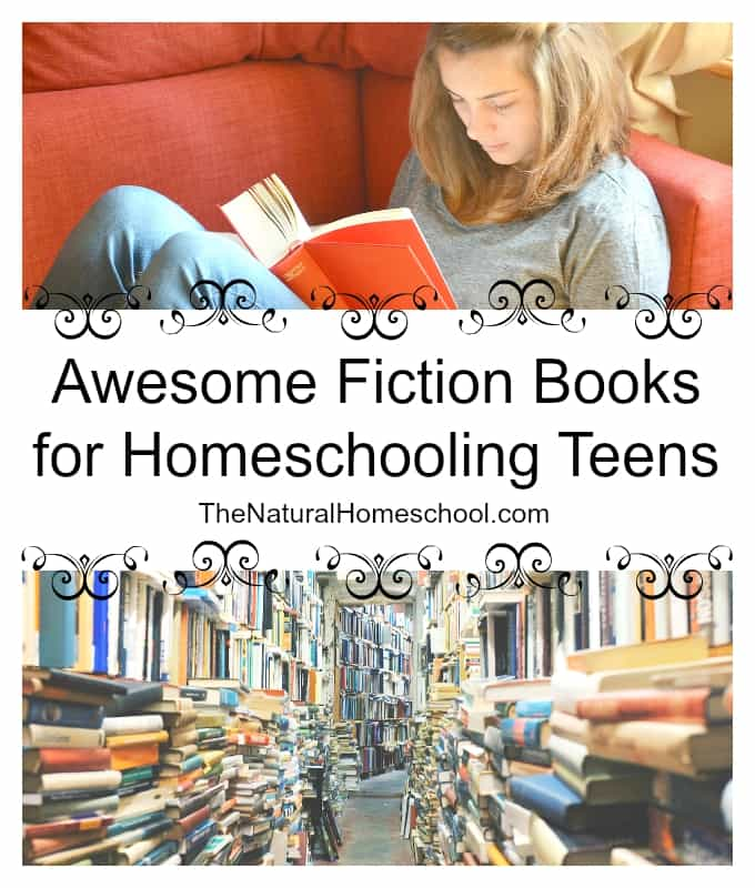 Awesome Fiction Books for Homeschooling Teens - The ... | 680 x 800 jpeg 55kB