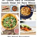 40+ Quick, Easy & Delicious Lunch Ideas for Busy Moms {Link Party 55}