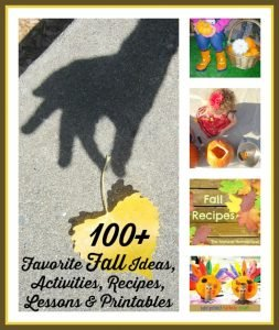 100+ Favorite Fall Kids Activities, Recipes, Lessons & Printables