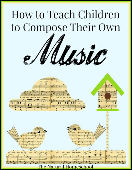 How To Teach Children To Compose Their Own Music The