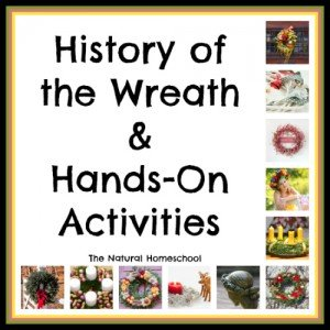 History of the Wreath & Hands-On Activities {Free Printables}