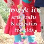 Snow & Ice – Kids Arts & Crafts Activities