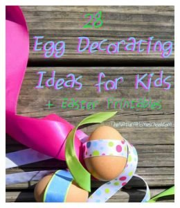 Egg Decorating Ideas for Kids (Plus Easter Printables)