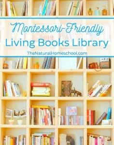 Montessori-Friendly Living Books Library