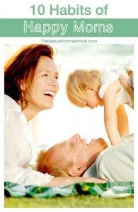 10 Habits of Happy Moms