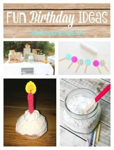 Fun Birthday Ideas {Link Party 104}