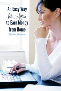 An Easy Way for Moms to Earn Money from Home