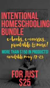 The Intentional Homeschooling Bundle {over $160 for $25!}
