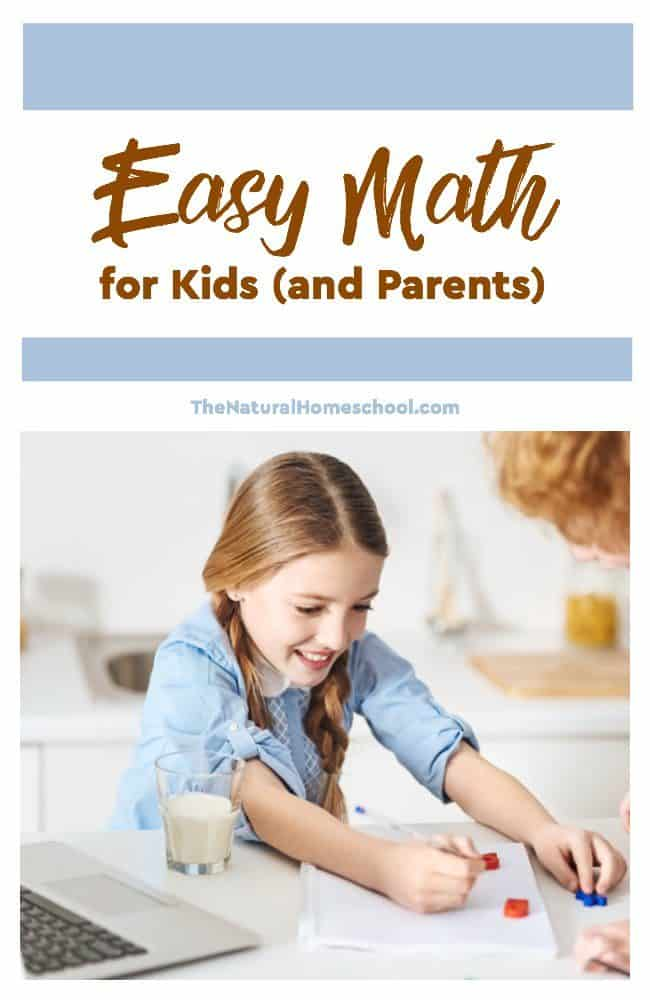 Easy Math For Kids And Parents The Natural Homeschool