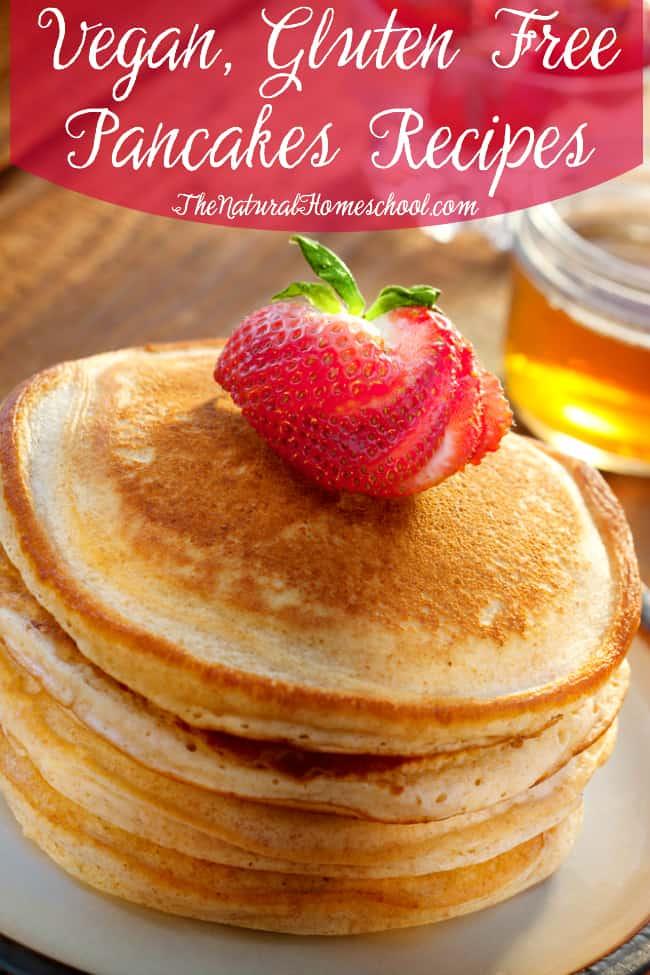 Vegan, Gluten Free Pancakes Recipes