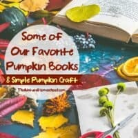 Some of Our Favorite Pumpkin Books & Simple Pumpkin Craft