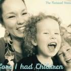 Before I had Children