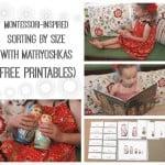 "Montessori-Inspired ""Sorting by Size with Matryoshkas"" (Free Printables)"