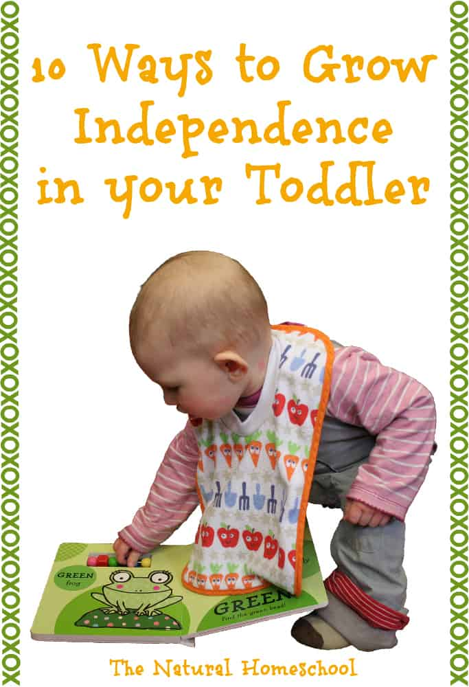 10 Ways to Grow Independence in Your Toddler