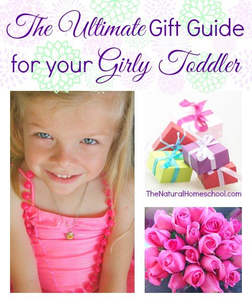 The Ultimate Gift Guide for your Girly Toddler