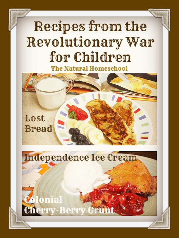 Recipes from the Revolutionary War for Children