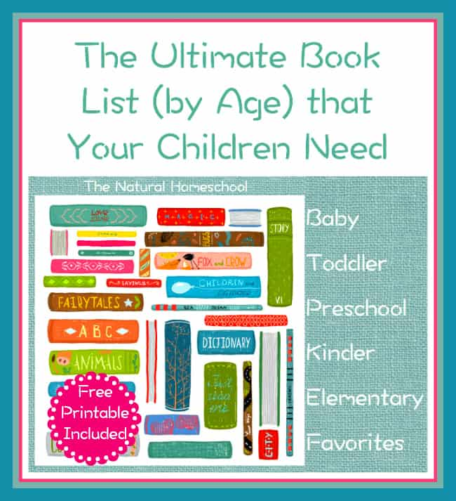 The Ultimate Book List (by Age) that Your Children Need {Free Printable}