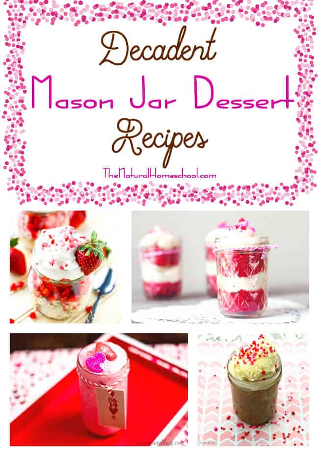 Decadent Mason Jar Dessert Recipes