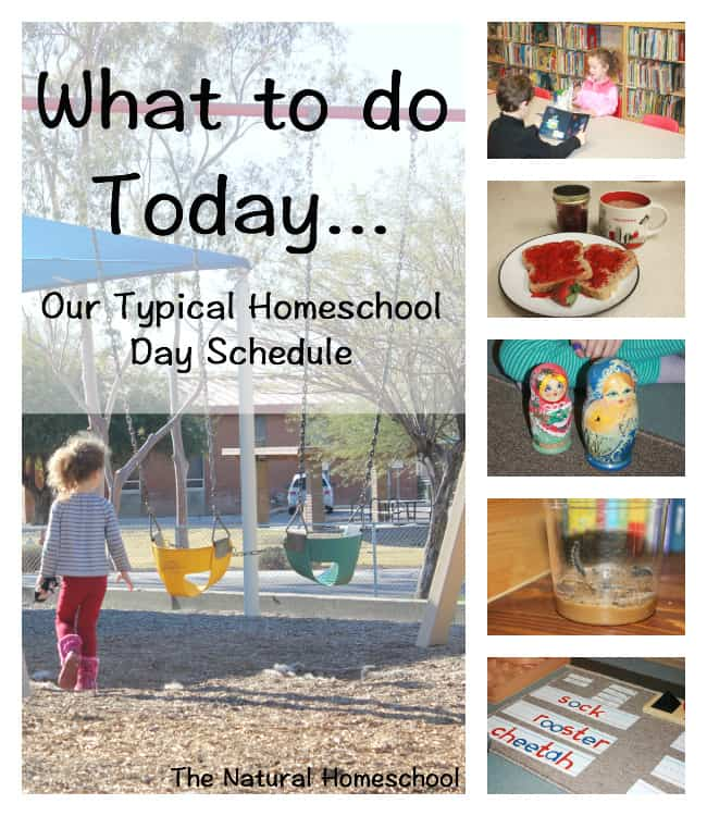 What to do today... Our Typical Homeschool Day Schedule