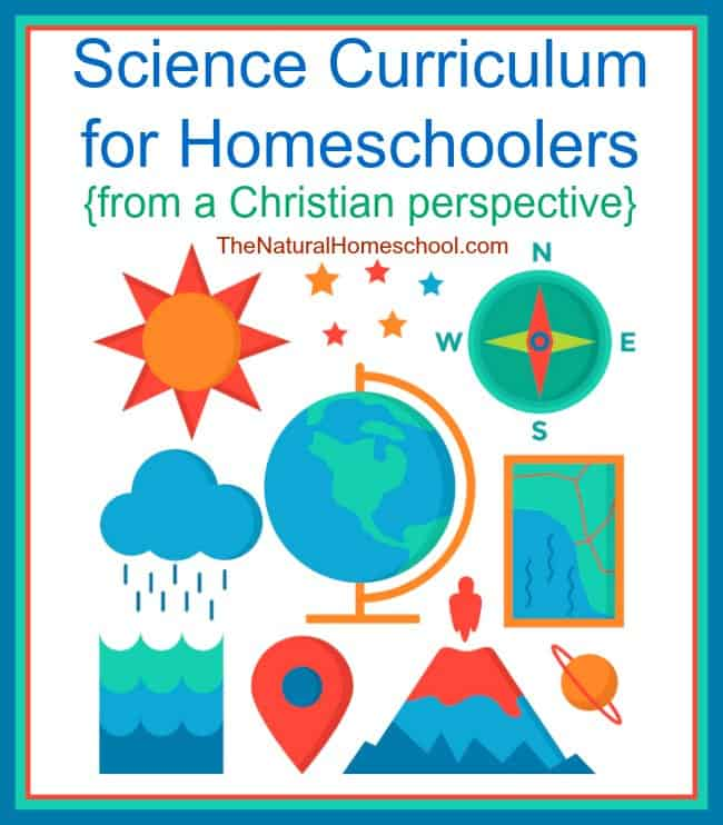 Science Curriculum for Homeschoolers {from a Christian perspective}
