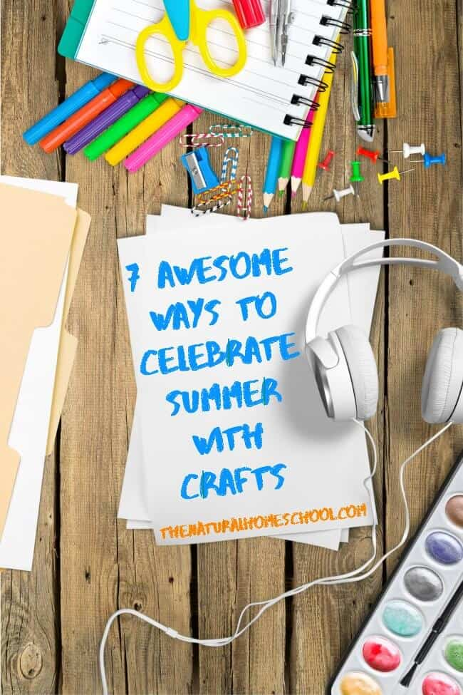 7 Awesome Ways To Celebrate Summer With Crafts