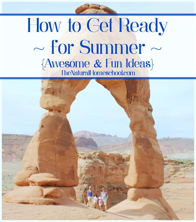 How to Get Ready for Summer {Awesome & Fun Ideas}