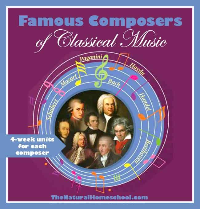 Famous Composers of Classical Music {Unit Studies}