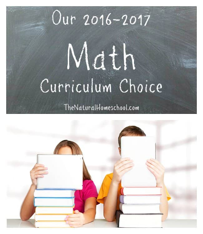 Our 2016-2017 Math Curriculum Choice