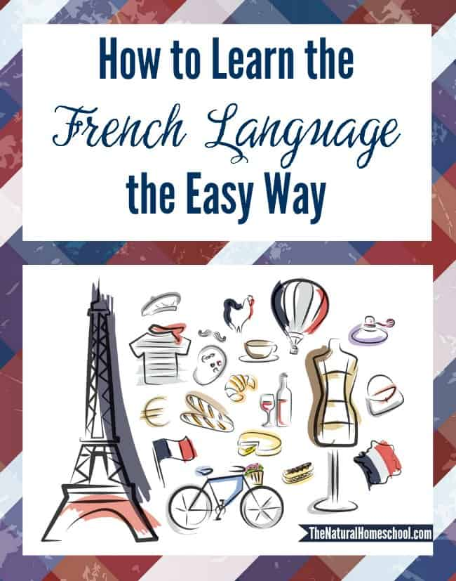 How to learn the French language the easy way