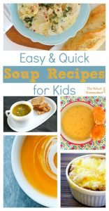 Easy & Quick Soup Recipes for Kids