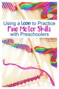 Using a Loom to Practice Fine Motor Skills with Preschoolers