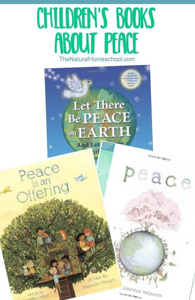 Peace books for children are wonderful because they do the thinking for us. We can gathered this list of suggested books and read one per night before bed so they can spark conversations about peace and they can help children understand peace better and more easily.