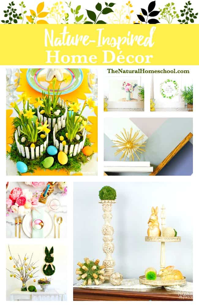 This is a great list of posts that bring you beautiful advice to make Nature-Inspired Home Décor a wonderful experience. Include your children in the reading. What do they think?