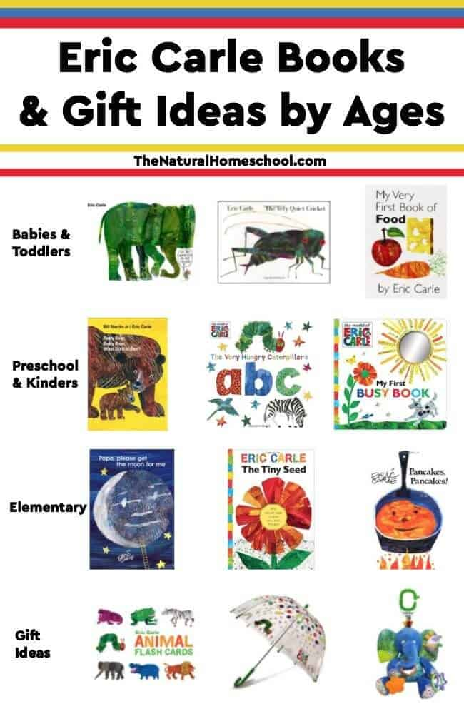 In this post, we share some of our favorite Eric Carle picture book and gift ideas. The books are divided by age (babies and toddlers, preschoolers and kinders and elementary) to make it easier for you to find what you need. Enjoy!