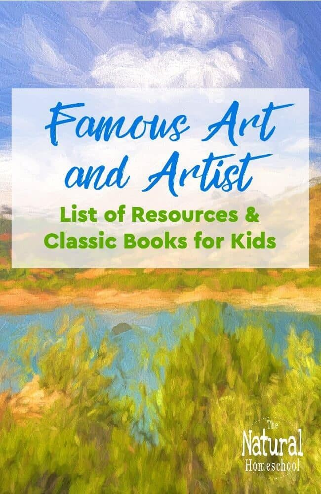 In this post, we will share an amazing Art and Artist list of resources and classic books for kids.