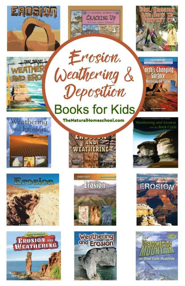 In this post, we share a great list of some Erosion, Weathering, and Deposition Books for Kids!