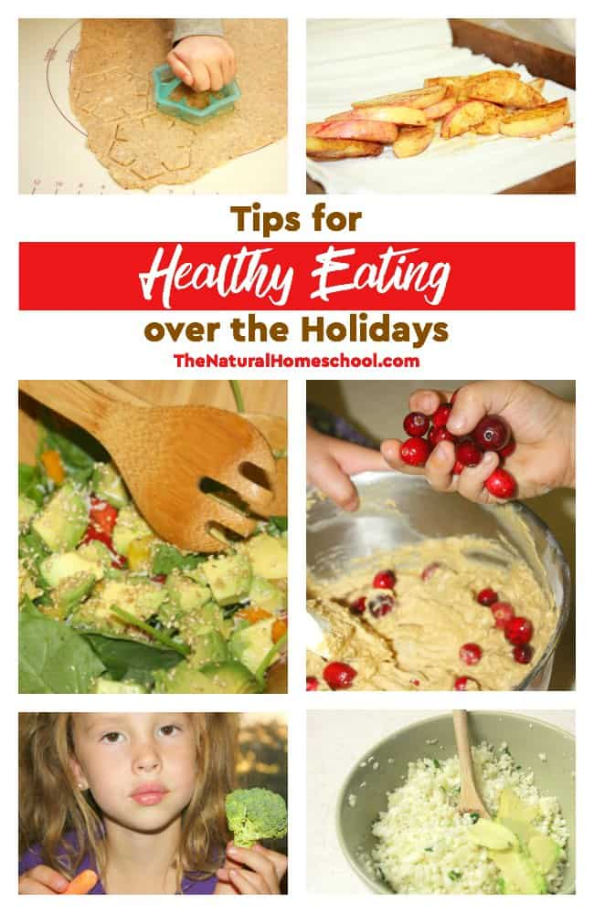 In this post, we are so excited to share with you some tips for healthy eating over the Holidays that won't break the bank, that you will enjoy and that your kids will thrive in!