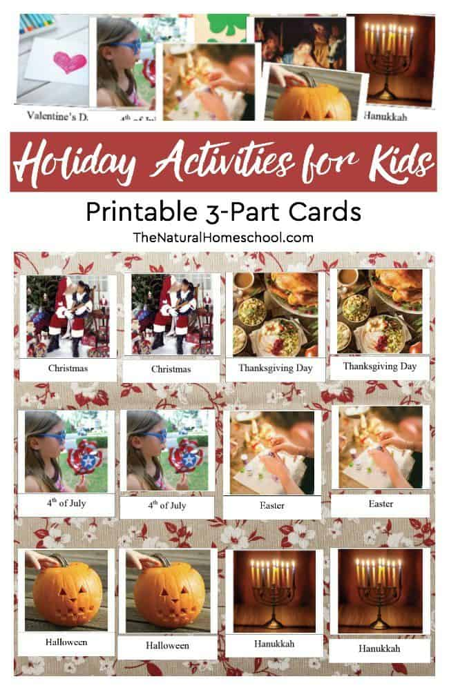In this post, we will share a Montessori version for holiday activities for kids. It includes a set of printable 3-part cards on 10 of the most popular holidays we celebrate during the year.