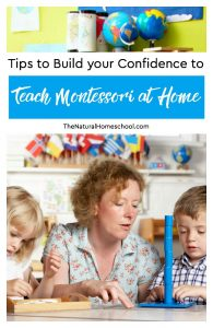 Tips to Build your Confidence to Teach Montessori at Home