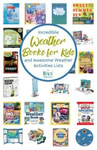 Incredible Weather Books for Kids and Awesome Weather Activities Lists