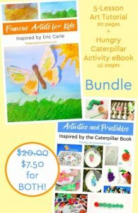 Eric Carle Hungry Caterpillar Inspired Bundle Deal ~ Art Tutorial & Printable Activities