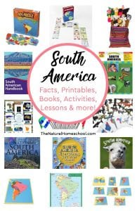 South America Facts, Books, Printables, Lessons, Activities & more!