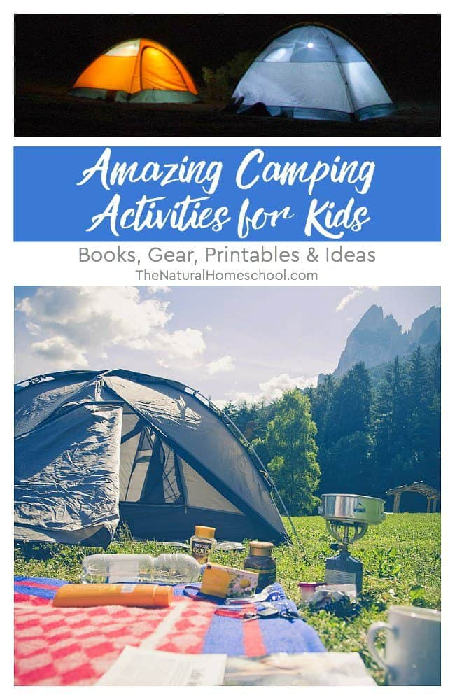 This is our first year with an actual camper (bye, bye, tent!) and I decided to put together a list of amazing camping activities for kids!