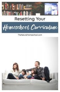 Resetting Your Homeschool Curriculum