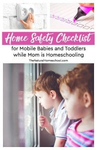 Home Safety Checklist for Young Kids while Mom is Homeschooling
