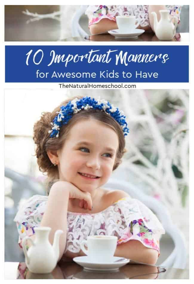 Here are some tips to help your child become a polite and respectful person. Check out these 10 important manners for awesome kids to have.